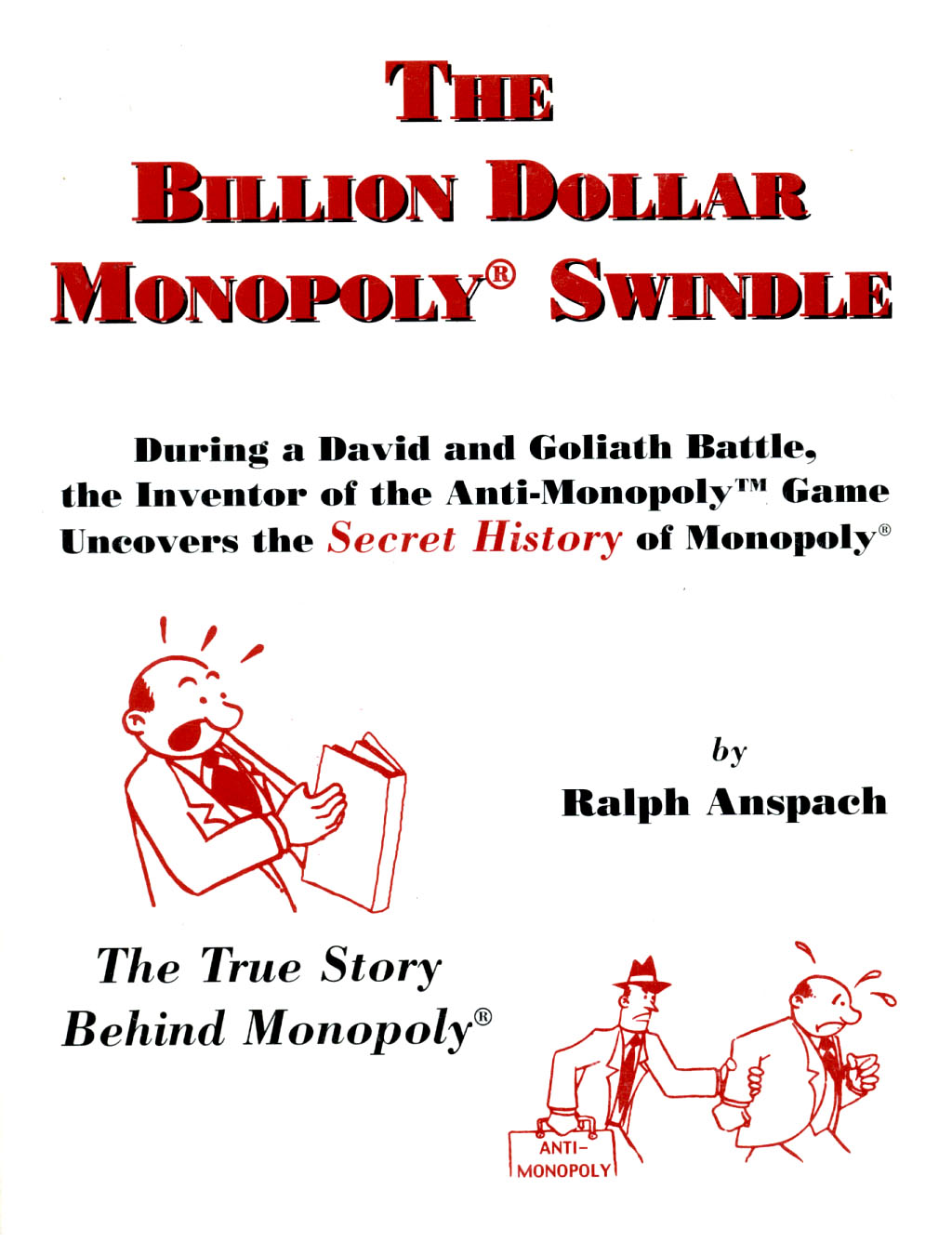 The Billion Dollar Monopoly Swindle