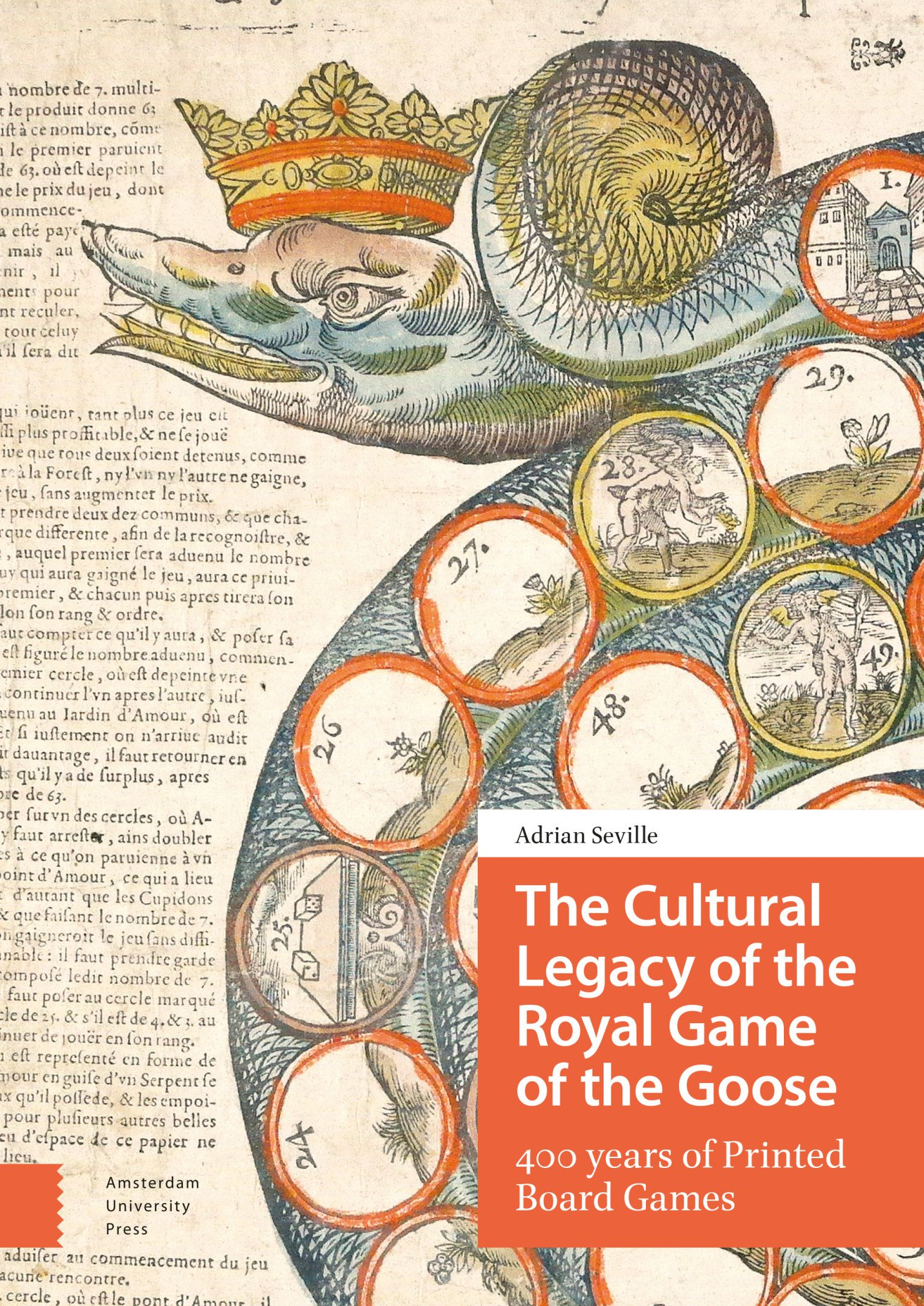 The Cultural Legacy of the Royal Game of the Goose