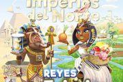 Colonos del Imperio del Norte: Hordas bárbaras y Reyes egipcios